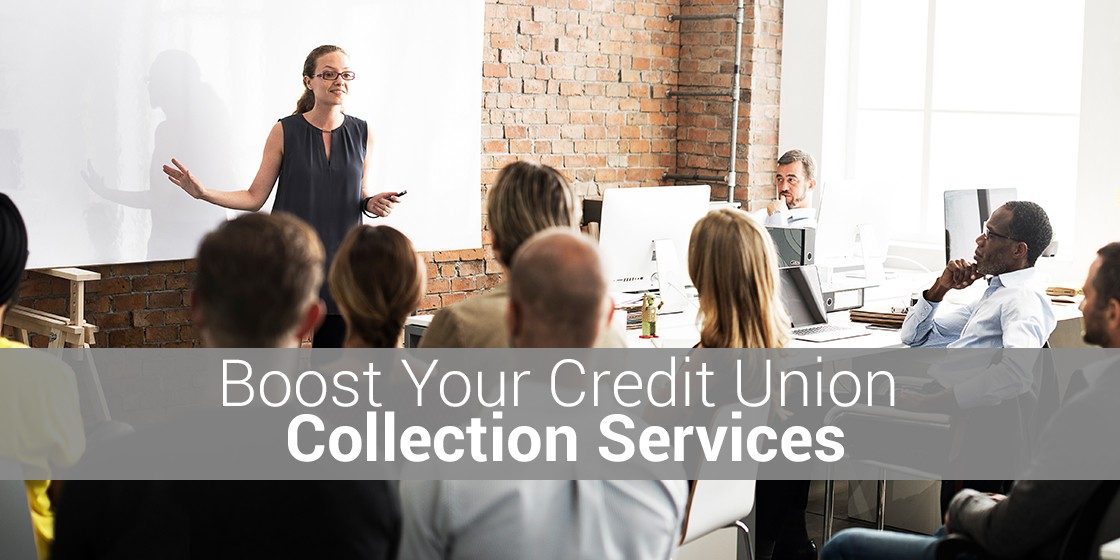 Maximize recoveries for credit unions collection services with training